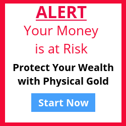 Protect Your Wealth with Physical Gold